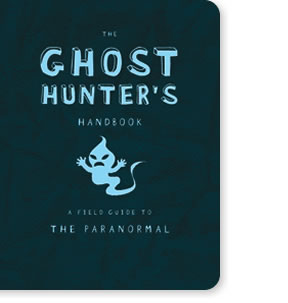 The Ghost Hunter's Handbook
