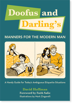 Doofus and Darling's Manners for the Modern Man