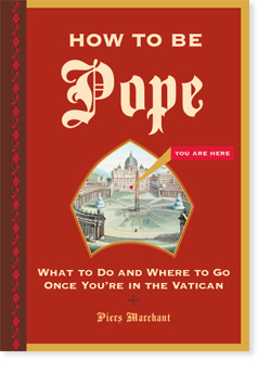 How to Be Pope